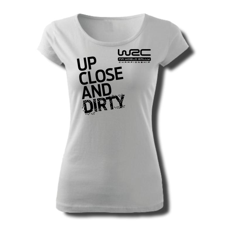 Tričko dámské s potiskem WRC UP CLOSE AND DIRT